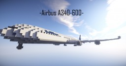 [Airbus A340-600 | Lufthansa | 2:1 Scale] Minecraft Map & Project
