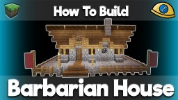 Barbarian Builds - Complete with tutorials! Minecraft Map & Project