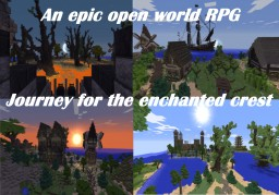 The Journey for the Enchanted Crest Open world RPG  An epic Adventure Minecraft Map & Project