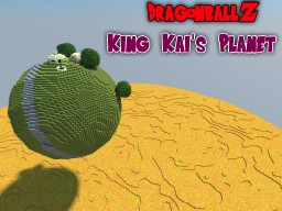 Northern Kai's (King Kai's) Planet | Dragon Ball Z Minecraft Map & Project