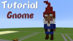 Gnome: Tutorial Minecraft Map & Project