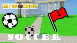 Soccer - Only One Command Minecraft