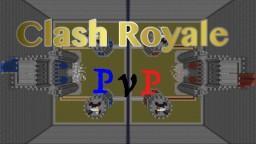 Clash Royale PVP