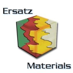 Ersatz Materials