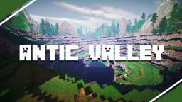 Antic Valley - A fantaisy terrain | Custom Trees, Layers, Plants, and more! [DOWNLOAD!] Minecraft Map & Project