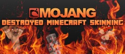 How Mojang Destroyed Minecraft Skinning Minecraft