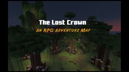 The Lost Crown RPG Adventure 1.11.2+ Minecraft Project
