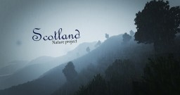 Scotland - A beautiful minecraft experience Minecraft Project