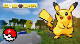 Pokemon - Only One Command Minecraft Map & Project