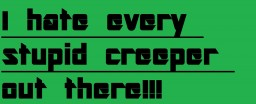 Why I Hate Creepers Minecraft Blog
