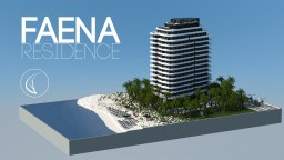 Faena | Residence Minecraft Map & Project