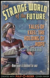 Exel: The Holding of hope Minecraft Blog