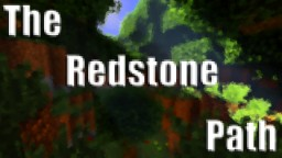 The Redstone Path Minecraft Map & Project