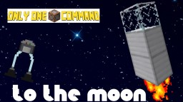 To The Moon V2 - Only One Command Minecraft Map & Project
