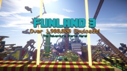 FunLand 3 [OVER 1,900,000 DOWLOADS] [1.9] Minecraft Map & Project