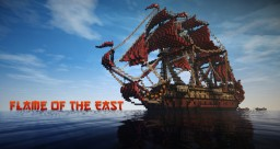 ~Flame of the East 1:1 17th century asian ship of the line~ Minecraft