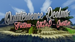 Quintessence Realms 1.9 - 1.10 (1.8 STYLE - NO HIT DELAY) Minecraft Server