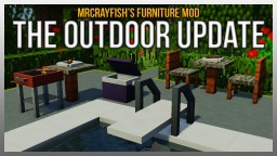 MrCrayfish's Furniture Mod - The Outdoor Update! (Updated: 05/09/2017) Minecraft Mod