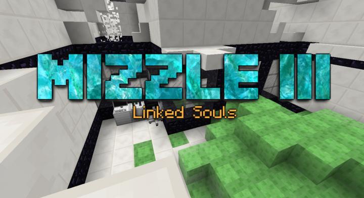 Mizzle III - Linked Souls