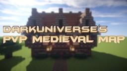 DarkUniverse's PVP Medieval Map! Minecraft Project