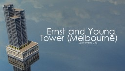 Ernst and Young Tower (Melbourne) - LPC