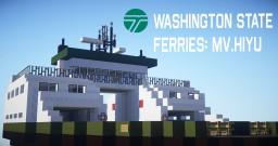 【Operation Infinite Ocean】 - Ferry Fridays - Washington State Ferries MV.HIYU Minecraft Map & Project
