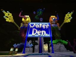 Water Den! Minecraft