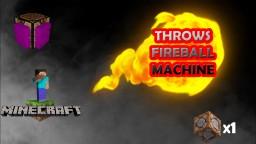 Throws FireBall Machine Minecraft Map & Project