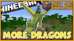 More Dragons in One Command | 5 New Rideable Dragons! Minecraft Map & Project