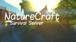 NatureCraft 2.0 Survival/Creative Server Minecraft