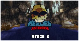 Heroes Ascension - Stage 2 : The Wet Caves Minecraft