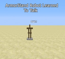 ArmorStand Robot learns to talk Minecraft Project
