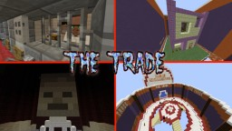 The Trade! - Map By TheHappywheels1 Minecraft Map & Project