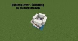 Useless Lever - Sethbling Minecraft Map & Project