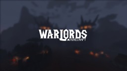 Warlords of Minecraft - WOW Based Minecraft Server Minecraft Map & Project