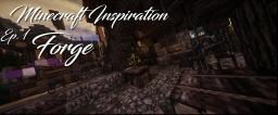 Minecraft Inspiration: Forge Minecraft Project