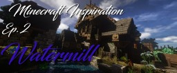 Minecraft Inspiration: Watermill Minecraft Project