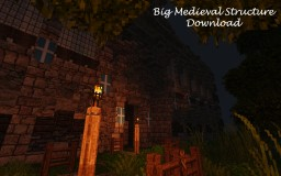 Big Medieval Structure [Download] Minecraft Map & Project