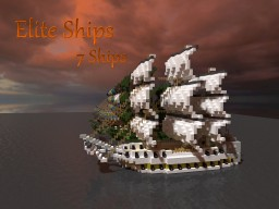 Elite Ships - 7 ships Minecraft Map & Project
