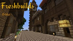 Freshbuilds: Stone Bridge Minecraft Map & Project