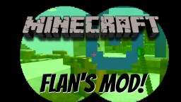 Flan's Mod - Review/Showcase (Weapons and Armor) Minecraft Blog Post