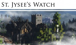 St. Jysee's Watch - Continent of Eyirh - #WeAreConquest Minecraft Map & Project
