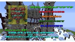 MelonCraftPvP Minecraft Server