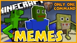 Memes in One Command | Dat Boi, Pepe the Frog, and More! Minecraft Project
