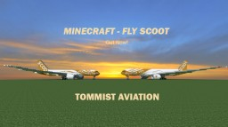 Boeing 777/787 Fly Scoot.com [+Download] Minecraft