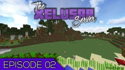 Xelusar I 02 | Expanding the Base! | A Minecraft Let's Play Minecraft Blog Post