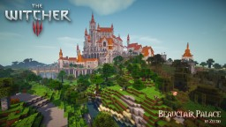 The Witcher - Beauclair Palace Minecraft Project