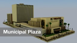 Municipal Plaza | TRS Minecraft