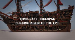 ~{ 300 sub special }~ Timelapse: building a ship of the line Minecraft
