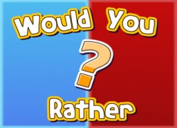 Would You Rather - Minigame Map [1.10+] Minecraft Project